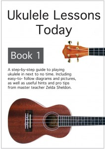 Ukulele Lessons Today Book 1